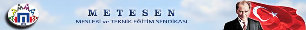 Mesleki ve Teknik Eğitim Sendikası - METESEN